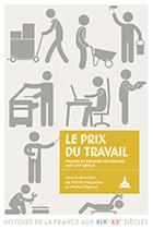 Présentation Le prix du travail, éditions de la Sorbonne, juin 2019